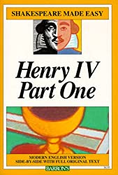 Henry IV, Part 1 (Shakespeare Made Easy)