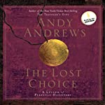 The Lost Choice: A Legend of Personal Discovery | Andy Andrews