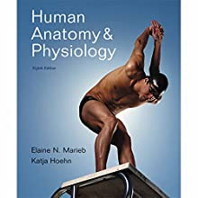 VangoNotes for Human Anatomy & Physiology, 8/e Audiobook by Elaine N. Marieb, Katja Hoehn Narrated by Mark Greene, Amy LeBlanc