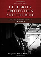An Introduction to Celebrity Protection and Touring offers a peek behind the scenes of the close protection industry, more commonly known as the bodyguard business. More than the stereotypical bullet blocker, the modern protection specialist ...