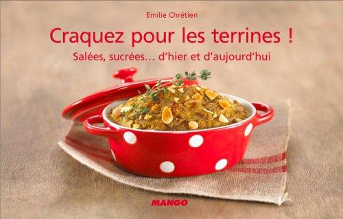 Craquez pour les terrines ! (Craquez...) (French Edition)