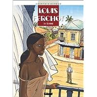 LOUIS FERCHOT T05 : L'ÎLE ROUGE