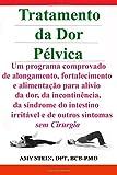 img - for Tratamento Da Dor Pelvica (Portuguese Edition) book / textbook / text book