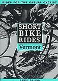 Short Bike Rides(tm) in Vermont