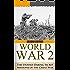 World War 2: Secret Missions: The Untold Daring Secret Missions of WWII (World War 2, WWII, World War 2, WW2 Secret missions, Operations Cowboy, The Great War, Raids Book 1)