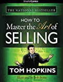 How to Master the Art of Selling from SmarterComics, Tom Hopkins, 161066003X