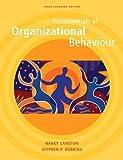 Fundamentals of Organizational Behaviour, Third Canadian Edition (3rd Edition)
