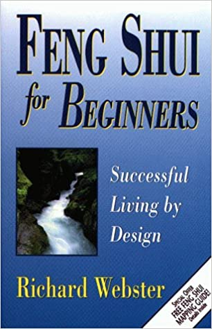 Feng Shui for Beginners: Design for Successful Living (For Beginners  (Llewellyn's)): Amazon.co.uk: Richard Webster: 9781567188035: Books