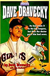 Dave Dravecky: He Had Made It to the Big Leagues, but Then the Doctor Gave Him the Bad News