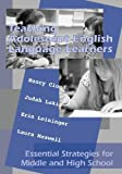 Teaching Adolescent English Language Learners: Essential Strategies for Middle and High School by Cloud Nancy Lakin Judah Leininger Erin Laura Maxwell (2009-12-01) Paperback