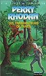 Perry Rhodan, tome 123 : Les Transmuteurs de Tanos par Scheer