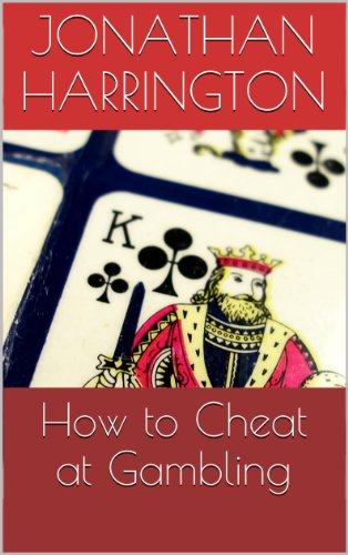 How to Cheat at Gambling