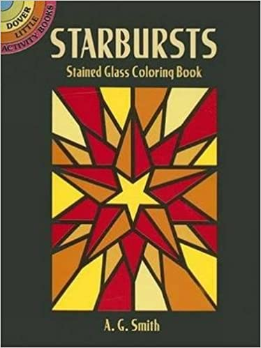 Starbursts Stained Glass Coloring Book Dover Stained Glass Coloring