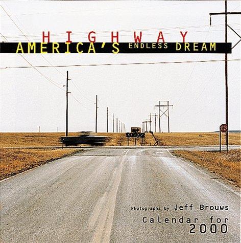 America 2000 Calendar - Highway: America's Endless Dream Calendar for 2000