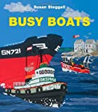 Busy Boats, Susan Steggall, 1847800742