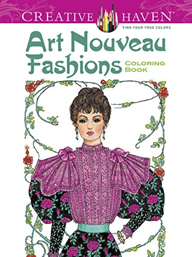 Dover Creative Haven Art Nouveau Fashions Coloring Book (Adult Coloring) [Ming-Ju Sun - Creative Haven] (Tapa Blanda)