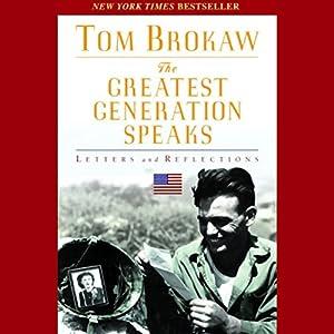 The Greatest Generation Speaks Audiobook