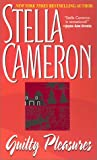 Guilty Pleasures, Stella Cameron, 0821773127