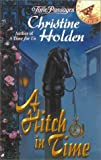 A Hitch in Time, Christine Holden, 0515129283