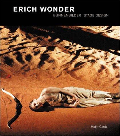 Erich Wonder. Bühnenbilder/Stage Design