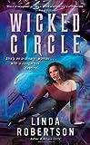 Wicked Circle, Linda Robertson, 145164695X