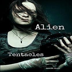 Alien Tentacles: Omnibus Edition