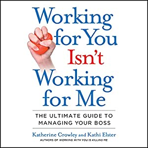 Working for You Isn't Working for Me Audiobook