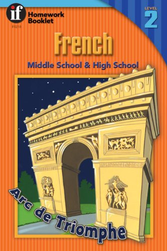 (Middle School / High School French, Level 2 (A Homework Booklet) (English and French Edition))