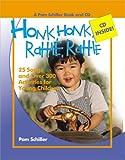 Honk, Honk, Rattle, Rattle, Pam Schiller, 0876590180