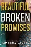 Beautiful Broken Promises (Broken Series)