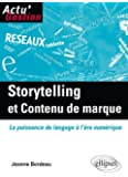 Storytelling et Contenu de marque : La Puissance du langage à l'ère numérique