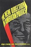 The New Direction in American Politics, Chubb, John E., 081571405X