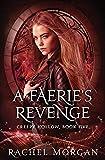 A Faerie's Revenge (Creepy Hollow) (Volume 5)