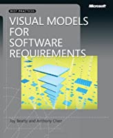 Visual Models for Software Requirements Front Cover