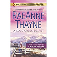 A Cold Creek Secret & Not Just a Cowboy: A Cold Creek Secret (Harlequin Bestselling Author Collection)