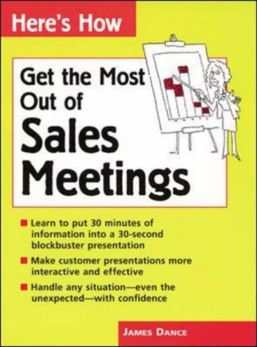 Here's How: Get the Most out of Sales Meetings