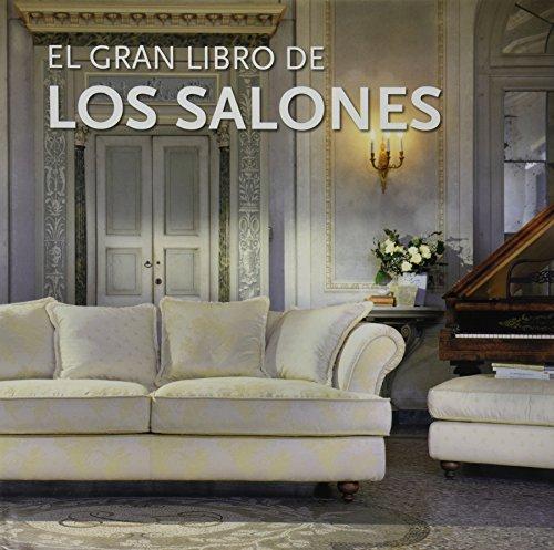 Descargar Libro El Gran Libro De Los Salones Vv. Aa.