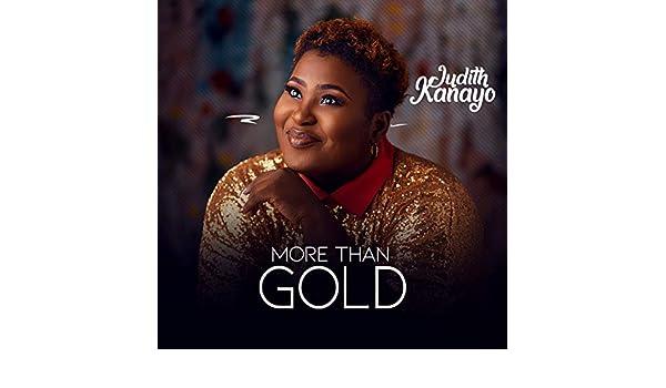 judikay more than gold mp3 download