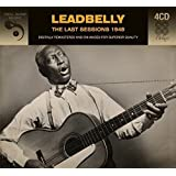 Last Sessions 1948 -Leadbelly
