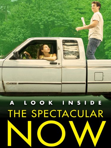 A Look Inside The Spectacular Now  Free Featurette