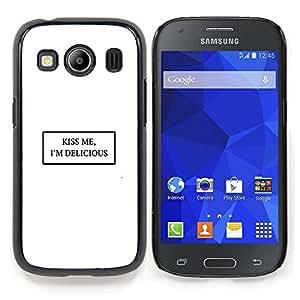 Stuss Case / Funda Carcasa protectora - Kiss Me Bianco Citazione Testo minimalista Amore - Samsung Galaxy Ace Style LTE/ G357
