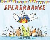 Splashdance: A Picture Book