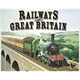 Railways of the World: Railways of Great Britain