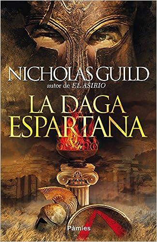 La daga espartana (Histórica): Amazon.es: Guild, Nicholas ...