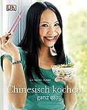 Chinesisch kochen ganz easy