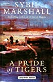 A Pride of Tigers, Sybil Marshall, 0708992358