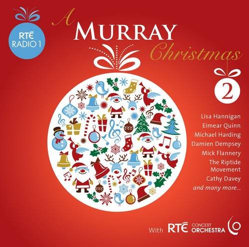 A Murray Christmas 2: Songs and Inspirational Readings from RTE Radio 1's John Murray Show (Christmas Music Rte)