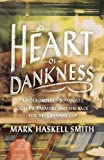The Heart of Dankness, Mark Haskell Smith, 0307720543