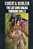 The Cat Who Walks Through Walls, Robert A. Heinlein, 0399131035