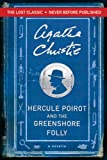 Image of Hercule Poirot and the Greenshore Folly (Hercule Poirot Mysteries)
